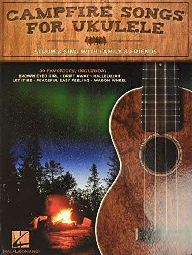 9781480394209: Campfire Songs for Ukulele: Strum & Sing with Family & Friends