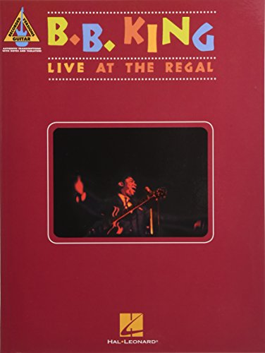 9781480396203: B. B. King: Live at the Regal - Guitar Recorded Versions