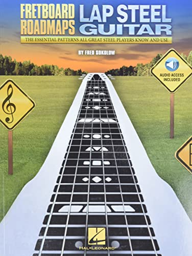 9781480396562: Fretboard Roadmaps - Lap Steel Guitar: The Essential Patterns That All Great Steel Players Know and Use