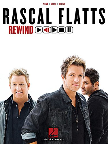 9781480397255: Rascal Flatts - Rewind Songbook