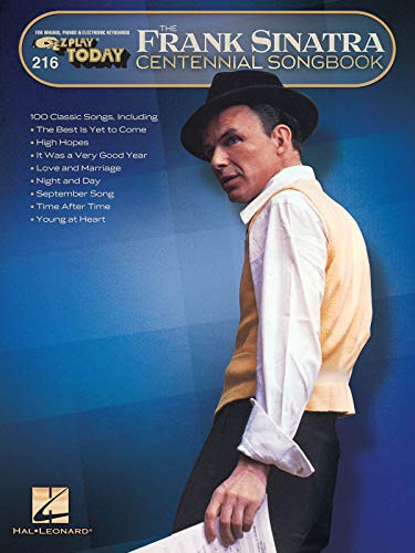 Frank Sinatra Centennial Songbook: E-Z Play Today #216: Sinatra, Frank Jr