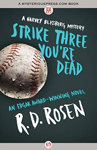 9781480407770: Strike Three You're Dead (The Harvey Blissberg Mysteries)