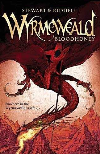 Bloodhoney (The Wyrmeweald Trilogy): Stewart, Paul, Riddell,