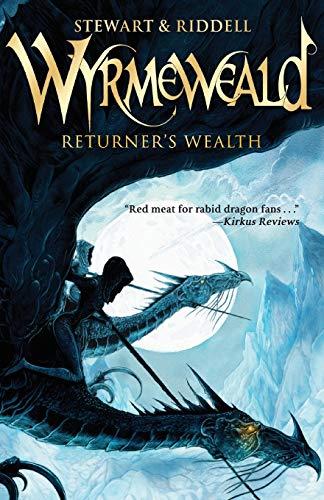Returner's Wealth (The Wyrmeweald Trilogy): Stewart, Paul, Riddell,