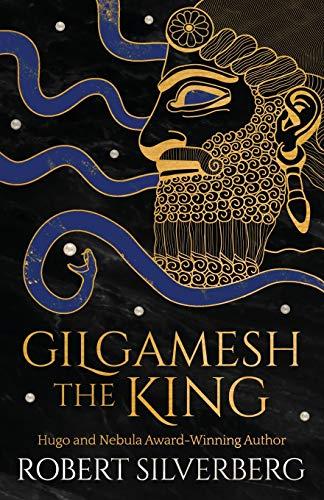9781480418226: Gilgamesh the King