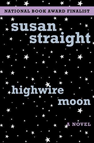 9781480419858: Highwire Moon: A Novel