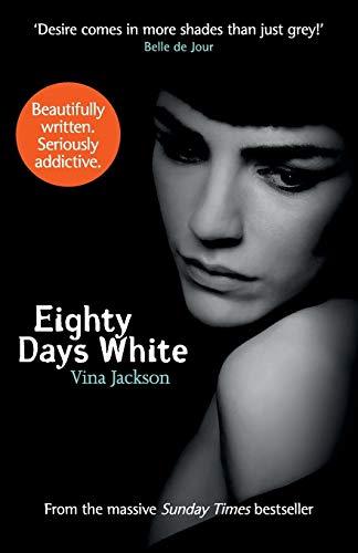 9781480432352: Eighty Days White (The Eighty Days Series)