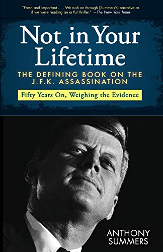 9781480435483: Not in Your Lifetime: The Defining Book on the J.F.K. Assassination