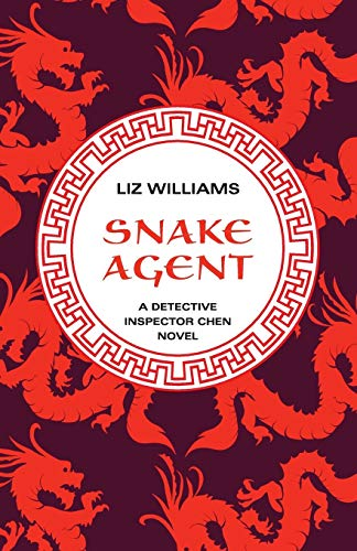 9781480438194: Snake Agent (The Detective Inspector Chen Novels)