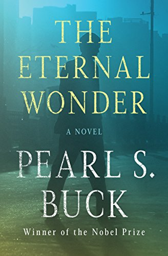 9781480439702: The Eternal Wonder: A Novel (Deckle Edge)