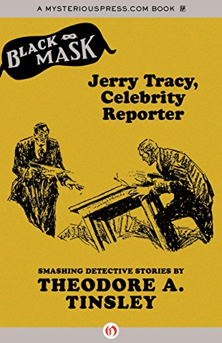 Jerry Tracy, Celebrity Reporter (Paperback): Theodore A. Tinsley