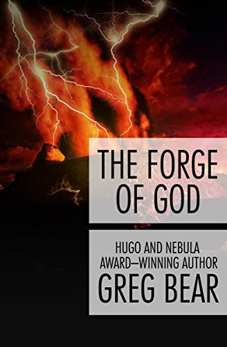 The Forge of God: Greg Bear