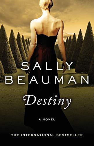 Destiny A Novel: Sally Beauman