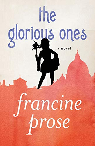 9781480445420: The Glorious Ones: A Novel