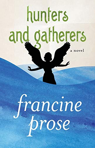 9781480445451: Hunters and Gatherers: A Novel