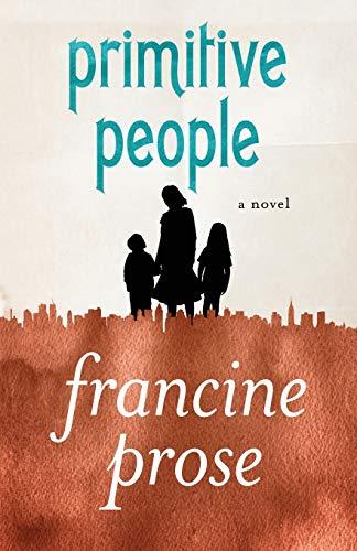 9781480445475: Primitive People: A Novel