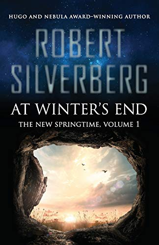 9781480448506: At Winter's End (The New Springtime) (Volume 1)