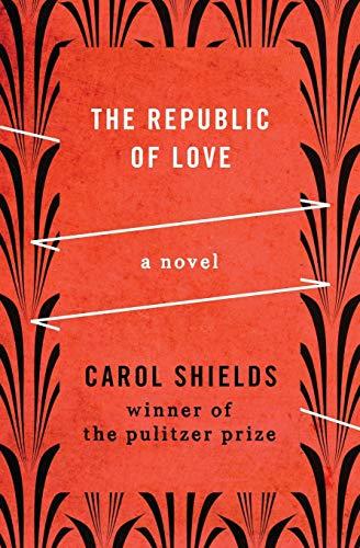 9781480459861: The Republic of Love: A Novel