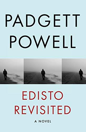 9781480464155: Edisto Revisited: A Novel