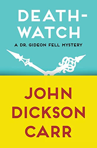 9781480472822: Death-Watch (The Dr. Gideon Fell Mysteries)