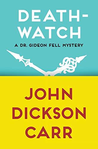 Death-Watch (Paperback): John Dickson Carr