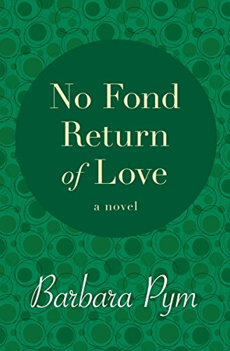 9781480479692: No Fond Return of Love