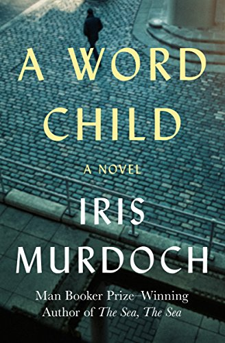 9781480479715: A Word Child: A Novel