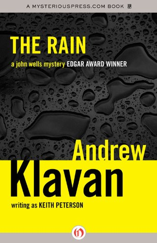 The Rain (The John Wells Mysteries): Klavan, Andrew