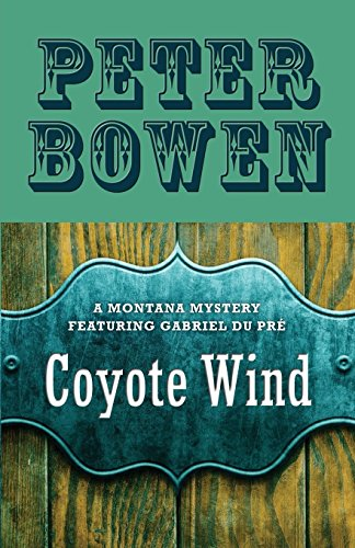 9781480480230: Coyote Wind: A Montana Mystery Featuring Gabriel Du PR