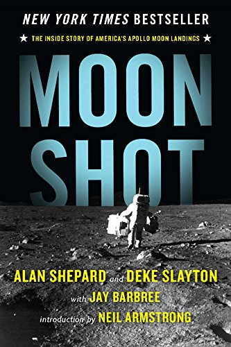 9781480480469: Moon Shot: The Inside Story of America's Apollo Moon Landings