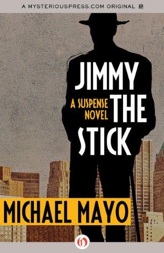 9781480480681: Jimmy the Stick (Jimmy Quinn Mysteries)