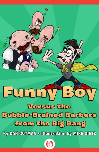 9781480480889: Funny Boy Versus the Bubble-Brained Barbers from the Big Bang