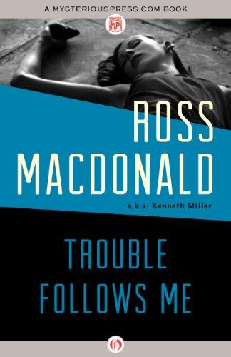 9781480480902: Trouble Follows Me