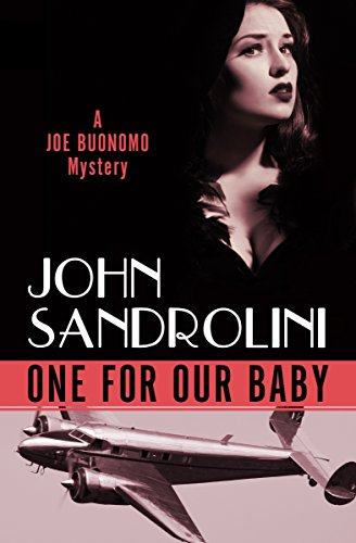 9781480480988: One for Our Baby (Joe Buonomo Mysteries)