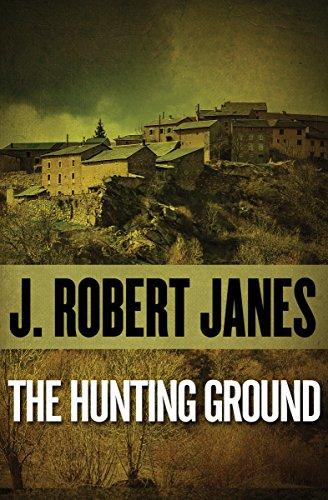 Hunting Ground: Janes, J. Robert
