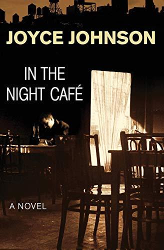9781480481299: In the Night Café: A Novel