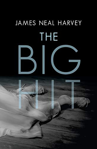 The Big Hit: Harvey, James Neal