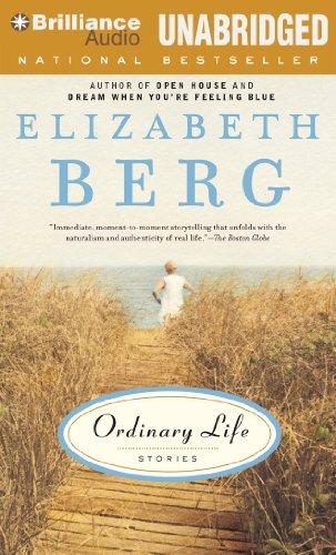 Ordinary Life: Stories: Berg, Elizabeth