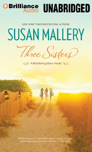 Three Sisters (Blackberry Island): Mallery, Susan