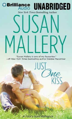 Just One Kiss (Fool's Gold Series) (1480501948) by Mallery, Susan