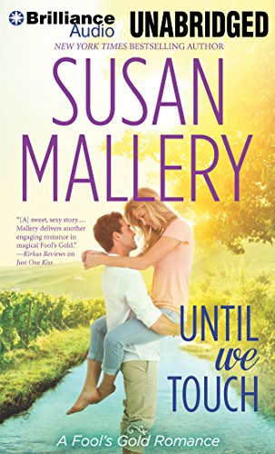 Until We Touch (Fool's Gold): Mallery, Susan