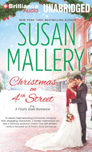 Christmas on 4th Street (Fool's Gold Series) (9781480502314) by Mallery, Susan