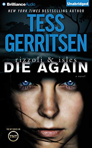 9781480502499: Die Again (Rizzoli & Isles)