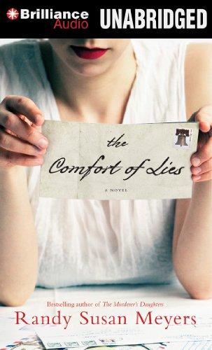 The Comfort of Lies: A Novel: Meyers, Randy Susan