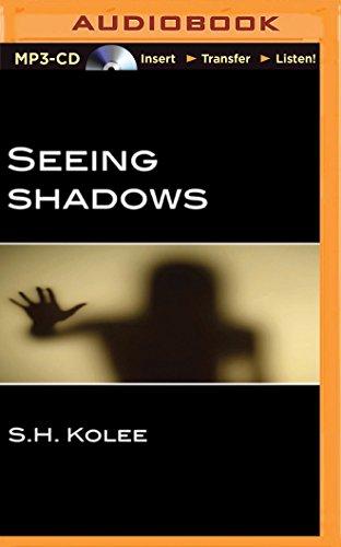 Seeing Shadows: Kolee, S. H.