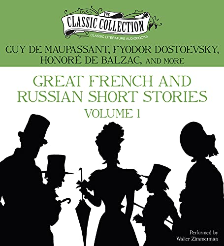 Great French and Russian Short Stories: Volume: Guy Maupassant