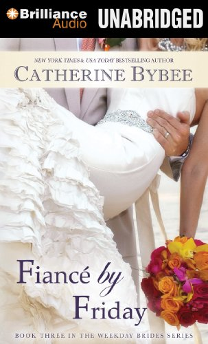 9781480504004: Fiance by Friday (Weekday Brides)