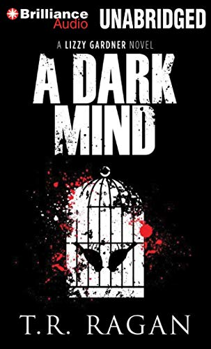 9781480504257: A Dark Mind (Lizzy Gardner Series)