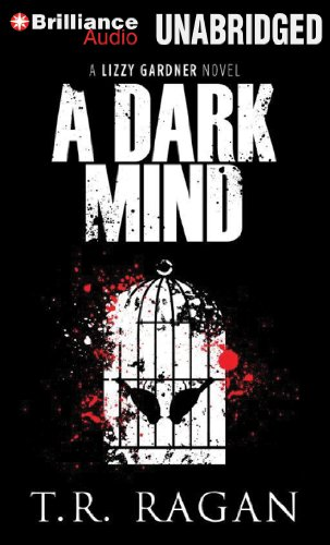 9781480504646: A Dark Mind (Lizzy Gardner Series)