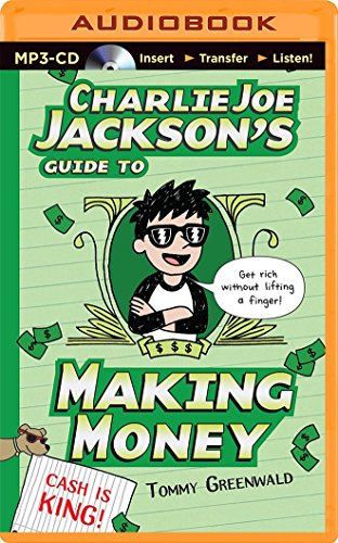 9781480504943: Charlie Joe Jackson's Guide to Making Money